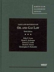 Cases and Materials on Oil and Gas Law 6th Edition 9780314285164 0314285164