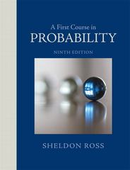A First Course in Probability 9th Edition 9780321794772 032179477X