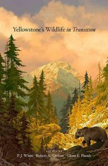 Yellowstone's Wildlife in Transition 1st Edition 9780674073180 0674073185