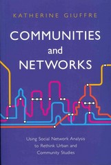 Communities and Networks 1st Edition 9780745654201 0745654207