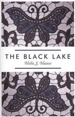 The Black Lake 1st Edition 9781846273230 1846273234