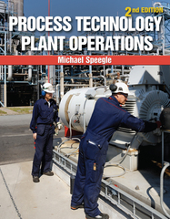 Process Technology Plant Operations 2nd Edition 9781305445178 1305445171