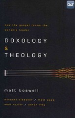 Doxology and Theology 1st Edition 9781433679728 1433679728