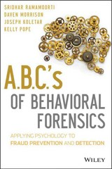 A.B.C.'s of Behavioral Forensics 1st Edition 9781118370551 1118370554