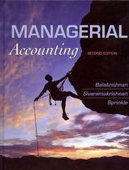 Managerial Accounting 2nd Edition 9781118385388 1118385381