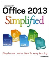 Office 2013 Simplified 1st Edition 9781118517178 1118517172