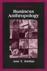 Business Anthropology 2nd Edition 9781577668275 1577668278