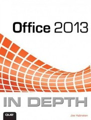 Office 2013 In Depth 1st Edition 9780789748706 0789748703