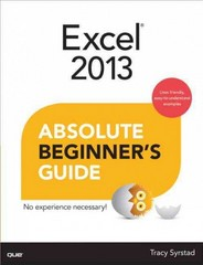 Excel 2013 Absolute Beginner's Guide 1st Edition 9780789750570 0789750570