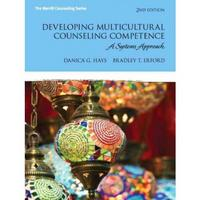 Developing Multicultural Counseling Competence 2nd Edition 9780133346527 0133346528