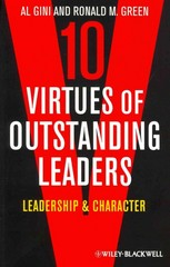 Ten Virtues of Outstanding Leaders 1st Edition 9780470672310 0470672315