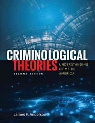 Criminological Theories 2nd Edition 9781449681876 1449681875