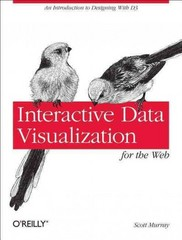 Interactive Data Visualization for the Web 1st Edition 9781449339739 1449339735