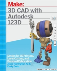 3D CAD with Autodesk 123D 1st Edition 9781449343019 1449343015
