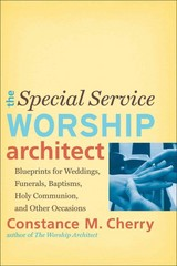The Special Service Worship Architect 1st Edition 9780801048951 0801048958