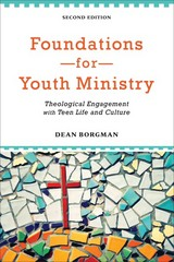 Foundations for Youth Ministry 2nd Edition 9780801049019 0801049016