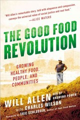 The Good Food Revolution 1st Edition 9781592407606 1592407609