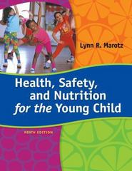Health, Safety, and Nutrition for the Young Child 9th Edition 9781285427331 1285427335