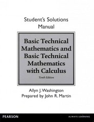 Student Solutions Manual for Basic Technical Mathematics and Basic Technical Mathematics with Calculus 10th Edition 9780133253511 0133253511