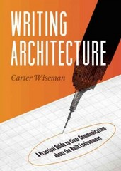 Writing Architecture 1st Edition 9781595341495 1595341498