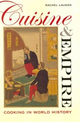 Cuisine and Empire 1st Edition 9780520266452 0520266455
