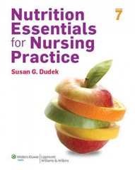 Nutrition Essentials for Nursing Practice 7th Edition 9781451186123 1451186126