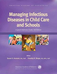 Managing Infectious Diseases in Child Care and Schools 3rd Edition 9781581107654 158110765X