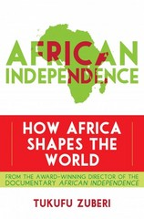 African Independence 1st Edition 9781442216419 1442216417