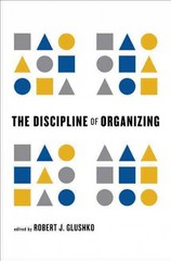 The Discipline of Organizing 1st Edition 9780262518505 0262518503