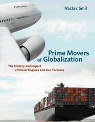 Prime Movers of Globalization 1st Edition 9780262518765 0262518767