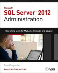 Microsoft SQL Server 2012 Administration 1st Edition 9781118487167 1118487168