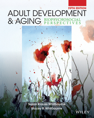 Adult Development and Aging 5th Edition 9781118804773 1118804775