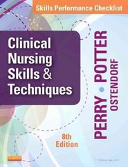 Skills Performance Checklists for Clinical Nursing Skills & Techniques 8th Edition 9780323088985 0323088988