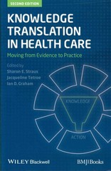 Knowledge Translation in Health Care 2nd Edition 9781118413548 1118413547