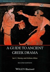 A Guide to Ancient Greek Drama 2nd Edition 9781118455128 1118455126