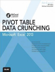 Excel 2013 Pivot Table Data Crunching 1st Edition 9780789748751 0789748754