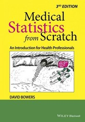 Medical Statistics from Scratch 3rd Edition 9781118519387 1118519388