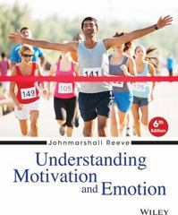 Understanding Motivation and Emotion 6th Edition 9781118804704 1118804708