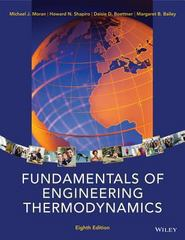 Fundamentals of Engineering Thermodynamics 8th Edition 9781118832301 1118832302