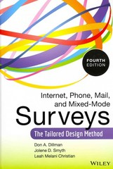 Internet, Phone, Mail, and Mixed-Mode Surveys 4th Edition 9781118456149 1118456149
