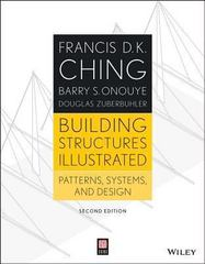 Building Structures Illustrated 2nd Edition 9781118458358 1118458354