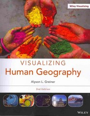 Visualizing Human Geography 2nd Edition 9781118526569 1118526562