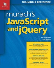 Murach's JavaScript and JQuery 1st Edition 9781890774707 1890774707