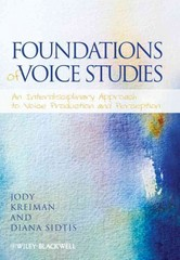 Foundations of Voice Studies 1st Edition 9781118546703 1118546709