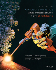 Applied Statistics and Probability for Engineers 6th Edition 9781118802267 1118802268