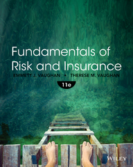 Fundamentals of Risk and Insurance 11th Edition 9781118534007 111853400X