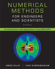 Numerical Methods for Engineers and Scientists 3rd edition 9781118554937 1118554930