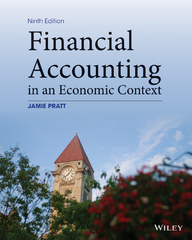 Financial Accounting in an Economic Context 9th Edition 9781118582558 1118582551
