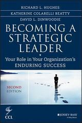 Becoming a Strategic Leader 2nd Edition 9781118567234 1118567234