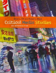 Critical Media Studies 2nd Edition 9781118554067 111855406X